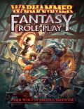 Warhammer Fantasy RPG 4th Ed. - WARHAMMER FANTASY ROLEPLAY 4TH EDITION RULEBOOK