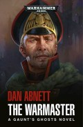 Gaunt's Ghosts - 3. The Lost - 7. THE WARMASTER (Dan Abnett)