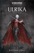 ULRIKA THE VAMPIRE Omnibus (Nathan Long)