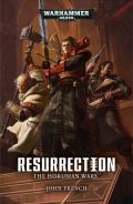 Horusian Wars - 01. RESURRECTION (John French)
