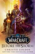 World of Warcraft - BEFORE THE STORM