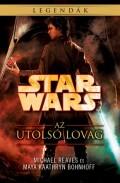Star Wars - Republic Commando - UTOLSÓ LOVAG, AZ