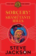 Fighting Fantasy 2017 - 11. Sorcery! - 1. THE SHAMUTANTI HILLS