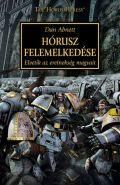 Horus Heresy - 01. HÓRUSZ FELEMELKEDÉSE (2. kiadás)