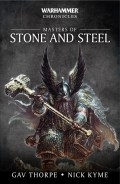 Warhammer Chronicles - Dwarfs - MASTERS OF STONE AND STEEL (Gav Thorpe, Nick Kyme)