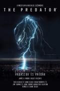 Predator - VADÁSZOK ÉS PRÉDÁK - a mozifilm hivatalos előzménye