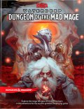 D&D 5th Ed. - Waterdeep - DUNGEON OF THE MAD MAGE Adventure