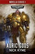 Adeptus Custodes - AURIC GODS (Nick Kyme)
