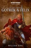 GOTREK & FELIX Omnibus 1. (1-3) (William King)