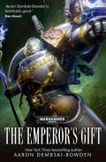 Grey Knights - EMPEROR'S GIFT, THE (Aaron Dembski-Bowden)