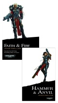 Adepta Sororitas - FAITH AND FIRE + HAMMER AND ANVIL (James Swallow)