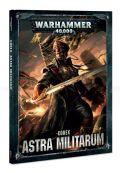 Astra Militarum - CODEX: ASTRA MILITARUM