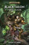 Age of Sigmar - Blacktalon - FIRST MARK (Andy Clark)