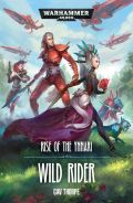 Aeldari - RISE OF THE YNNARI: WILD RIDER (Gav Thorpe)