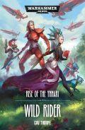 Aeldari - RISE OF THE YNNARI: WILD RIDER (Gav Thorpe)