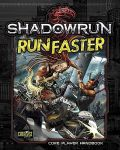 Shadowrun 5th Ed. - RUN FASTER Softcover