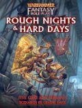 Warhammer Fantasy RPG 4th Ed. - ROUGH NIGHTS & HARD DAYS