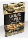 Flames of War - COLOURS OF WAR WWII and WWIII Miniatures Painting Guide (2019)