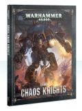 Chaos Space Marines - Chaos Knights - CODEX: CHAOS KNIGHTS