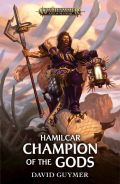 Age of Sigmar - Hamilcar - CHAMPION OF THE GODS (David Guymer)