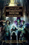 Horus Heresy - 17. KITASZÍTOTT HOLTAK