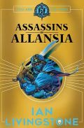 Fighting Fantasy 2017 - 15. ASSASSINS OF ALLANSIA