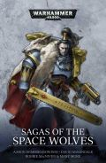 Space Wolves - SAGAS OF THE SPACE WOLVES: a Space Wolves Omnibus