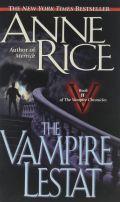 Vampire Chronicles - 2. THE VAMPIRE LESTAT