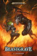 Age of Sigmar - Underworld - BEASTGRAVE (C. L. Werner)