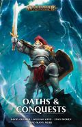 Age of Sigmar - OATHS AND CONQUESTS Anthology