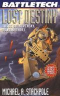 Battletech - Blood of Kerensky - 3. LOST DESTINY (Michael A. Stackpole)