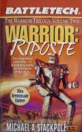 Battletech - Warrior - 2. WARRIOR: RIPOSTE (Michael A. Stackpole)