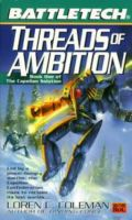 Battletech - Capellan Solution - 1. THREADS OF AMBITION (Loren L. Coleman)