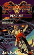 Shadowrun - DEAD AIR