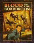 Shadowrun Adventures - BLOOD IN THE BOARDROOM Adv
