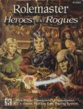 Rolemaster - HEROES AND ROGUES