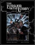 Call of Cthulhu - LURKER IN THE LOBBY