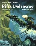 Palladium Universe - Rifts - WORLD BOOK 07. UNDERSEAS
