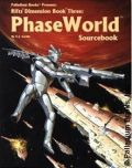 Palladium Universe - Rifts - DIMENSION BOOK 03. PHASE WORLD SOURCEBOOK