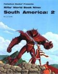 Palladium Universe - Rifts - WORLD BOOK 09. SOUTH AMERICA 2