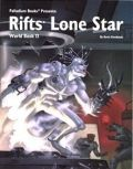 Palladium Universe - Rifts - WORLD BOOK 13. LONE STAR