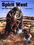 Palladium Universe - Rifts - WORLD BOOK 15. SPIRIT WEST