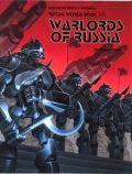 Palladium Universe - Rifts - WORLD BOOK 17. WARLORDS OF RUSSIA
