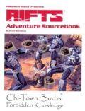 Palladium Universe - Rifts - ADVENTURE SOURCEBOOK 1. CHI-TOWN 'BURBS