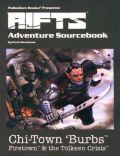 Palladium Universe - Rifts - ADVENTURE SOURCEBOOK 2. CHI-TOWN 'BURBS: TOLKEEN CRISIS
