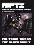 Palladium Universe - Rifts - ADVENTURE SOURCEBOOK 3. CHI-TOWN 'BURBS THE BLACK VAULT
