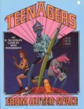 TEENAGERS FROM OUTER SPACE RPG 2nd Ed.