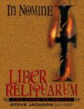 In Nomine - LIBER RELIQUARIUM: THE BOOK OF RELICS