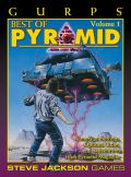 GURPS - BEST OF PYRAMID 1