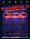 GURPS - WAREHOUSE 23
